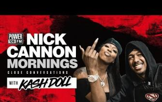 "Kash Doll Argues w/ Nick Cannon over Monogomy & Talks ""Ready Set"" Ft. Big Sean"